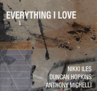 Nikki Iles Everything I Love