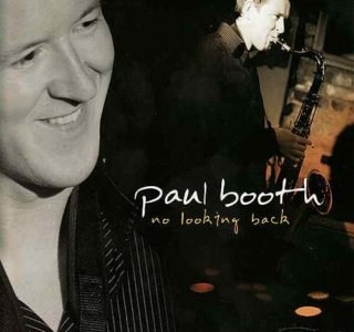 Paul Booth - No Looking Back