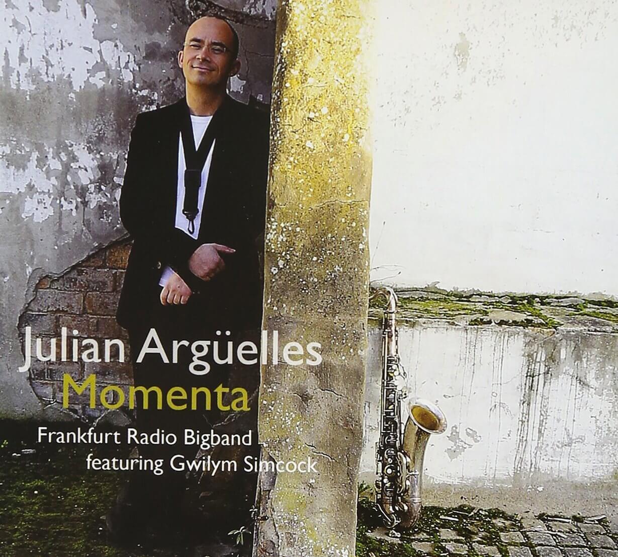Julian Arguelles - Momenta