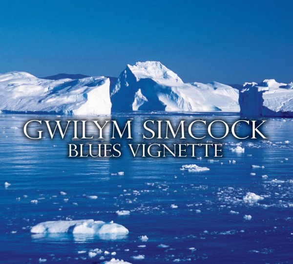 Gwilym Simcock - Blues Vignette