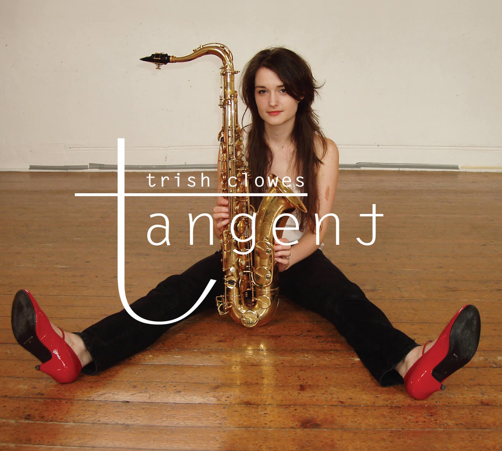 Trish Clowes Tangent